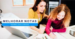 CTA Ebook Ajude o seu Filho a Melhorar as Notas